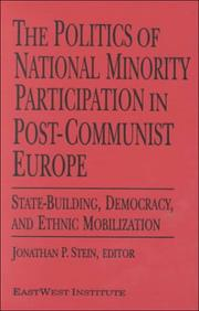 Cover of: The Politics of National Minority Participation in Post-Communist Europe by N. Y.) Eastwest Institute (New York