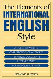 Cover of: The elements of international English style by Edmond H. Weiss