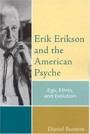 Cover of: Erik Erikson and the American Psyche by Daniel Burston