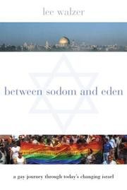 Cover of: Between Sodom and Eden by Lee Walzer