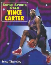 Cover of: Super Sports Star Vince Carter by Stew Thornley