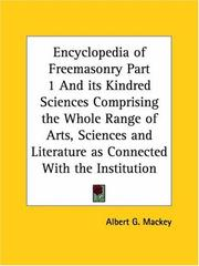 Cover of: Encyclopedia of Freemasonry, Part 1 by Albert Gallatin Mackey