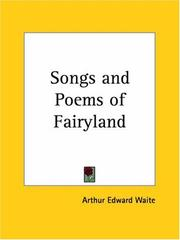 Cover of: Songs and poems of Fairyland by Arthur Edward Waite