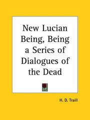 Cover of: New Lucian Being by Traill, H. D.