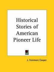 Cover of: Historical Stories of American Pioneer Life by James Fenimore Cooper