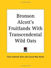 Cover of: Bronson Alcott's Fruitlands with Transcendental Wild Oats by Clara Endicott Sears