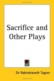 Cover of: Sacrifice and Other Plays by Rabindranath Tagore