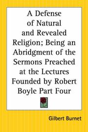 Cover of: A Defense Of Natural And Revealed Religion by Burnet, Gilbert