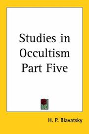 Cover of: Studies in Occultism Part Five by H. P. Blavatsky
