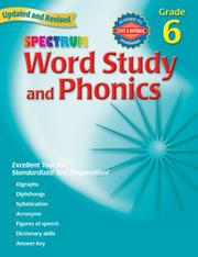 Cover of: Spectrum Word Study and Phonics, Grade 6 by School Specialty Publishing