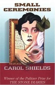 Cover of: Small ceremonies by Carol Shields, Carol Shields