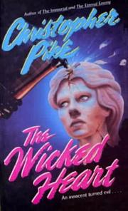 Cover of: The Wicked Heart by Christopher Pike