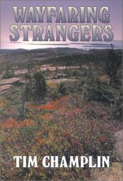 Cover of: Wayfaring strangers by Tim Champlin