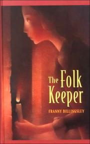 Cover of: The Folk Keeper by Franny Billingsley