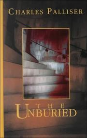 Cover of: The unburied by Charles Palliser