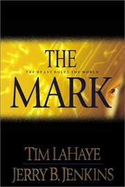 Cover of: The Mark by Tim F. LaHaye, Jerry B. Jenkins