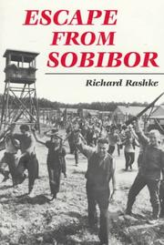 Cover of: Escape from Sobibor by Richard L. Rashke