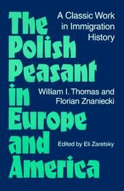 Cover of: The Polish peasant in Europe and America by William Isaac Thomas
