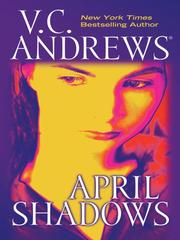 Cover of: April shadows by V. C. Andrews