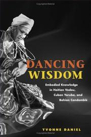 Cover of: Dancing Wisdom by Yvonne Daniel