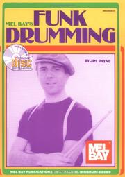 Cover of: Mel Bay Funk Drumming by Jim Payne