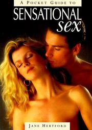 Cover of: A pocket guide to sensational sex by Jane Hertford