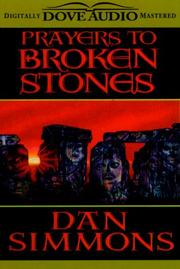 Cover of: Prayers to broken stones by Dan Simmons