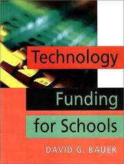 Cover of: Technology Funding for Schools by David G. Bauer