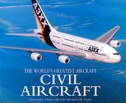 Cover of: Civil Aircraft (The World's Greatest Aircraft) by Chant, Christopher.