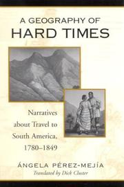 Cover of: A geography of hard times by Angela Pérez Mejía