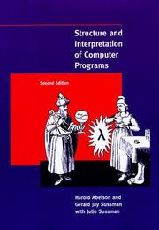 Cover of: Structure and Interpretation of Computer Programs by Harold Abelson, Gerald J Sussman
