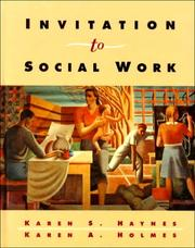 Cover of: Invitation to social work by Karen S. Haynes