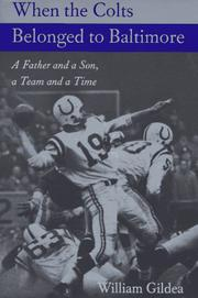 Cover of: When the Colts belonged to Baltimore by William Gildea