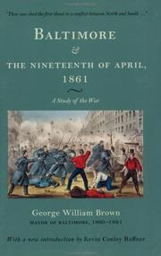 Cover of: Baltimore and the nineteenth of April 1861 by Brown, George William
