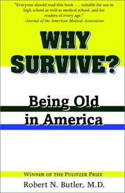 Cover of: Why Survive? by Robert N. Butler