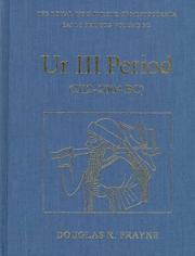 Cover of: Ur III period, 2112-2004 BC by Douglas Frayne