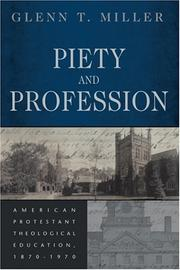 Cover of: Piety and Profession by Glenn T. Miller