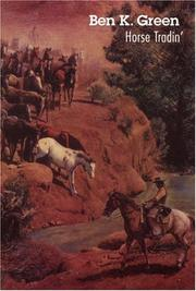 Cover of: Horse tradin' by Ben K. Green