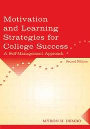 Cover of: Motivation and learning strategies for college success by Myron H. Dembo