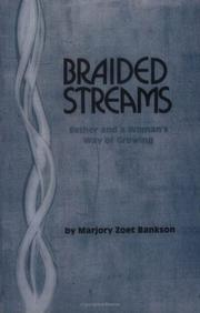 Cover of: Braided streams by Marjory Zoet Bankson