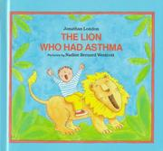 Cover of: The lion who had asthma by Jonathan London