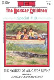 Cover of: The Mystery of Alligator Swamp by Gertrude Chandler Warner