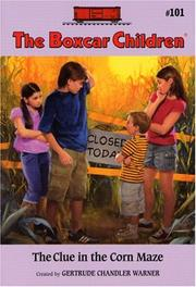 Cover of: The Clue in the Corn Maze by Gertrude Chandler Warner