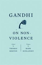Cover of: Gandhi on non-violence by Thomas Merton