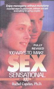 100 ways to make sex sensational and 100% safe! (Open Library)