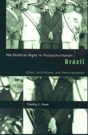 Cover of: The Political Right in Postauthoritarian Brazil by Timothy J. Power