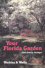 Cover of: Your Florida garden by John V. Watkins