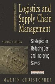 Cover of: Logistics and supply chain management by Christopher, Martin.