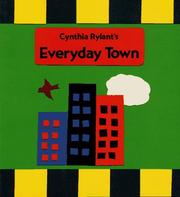 Cover of: Everyday Town by Cynthia Rylant
