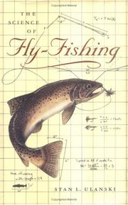 Cover of: The Science of Fly-Fishing by Stan L. Ulanski